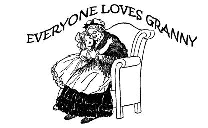 everyone loves granny