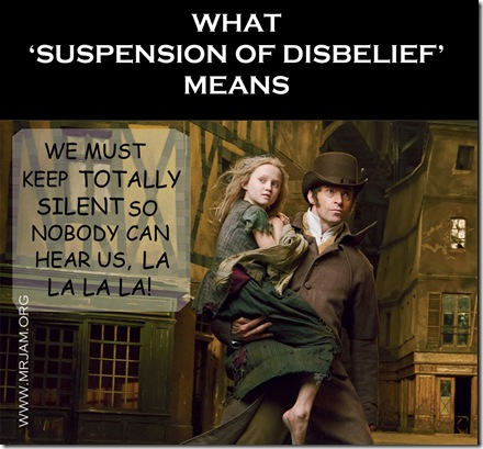 SUSPENSION OF DISBELIEF