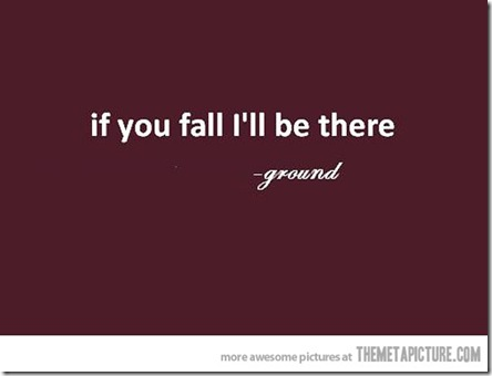 funny-quote-ground-if-you-fall