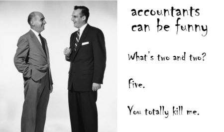 Accountants can be funny